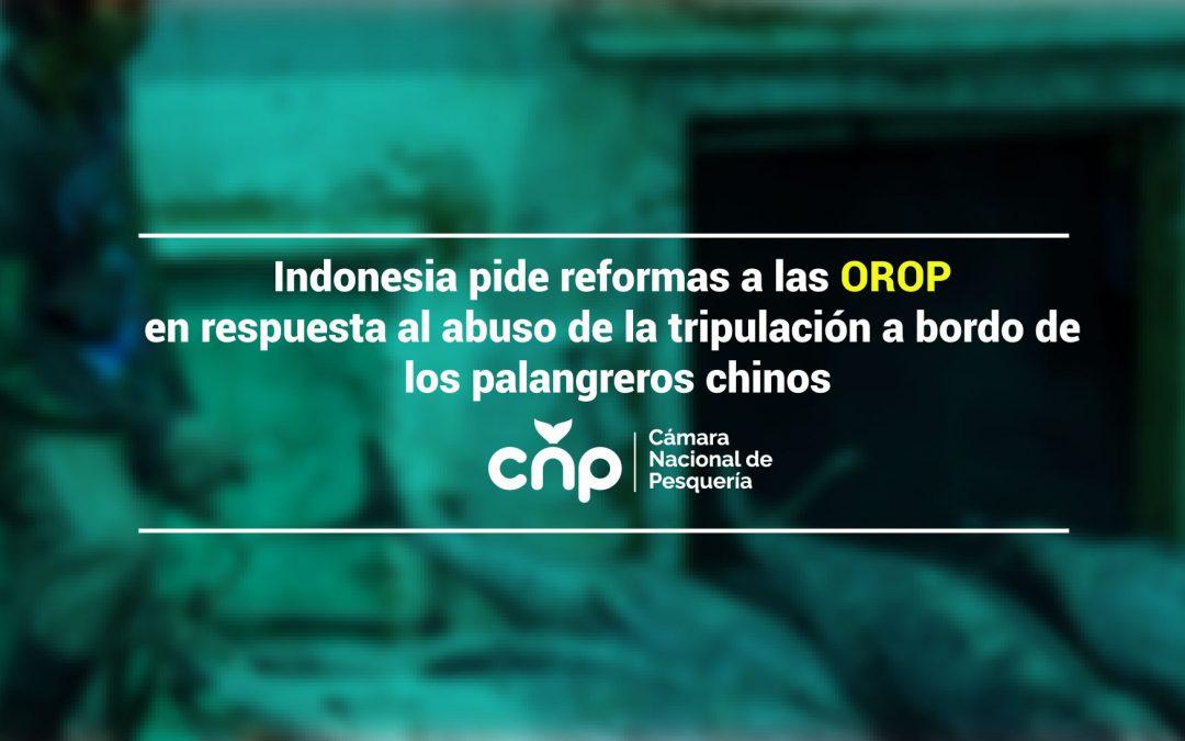 Indonesia pide reformas a las OROP en respuesta al abuso de la tripulación a bordo de los palangreros chinos