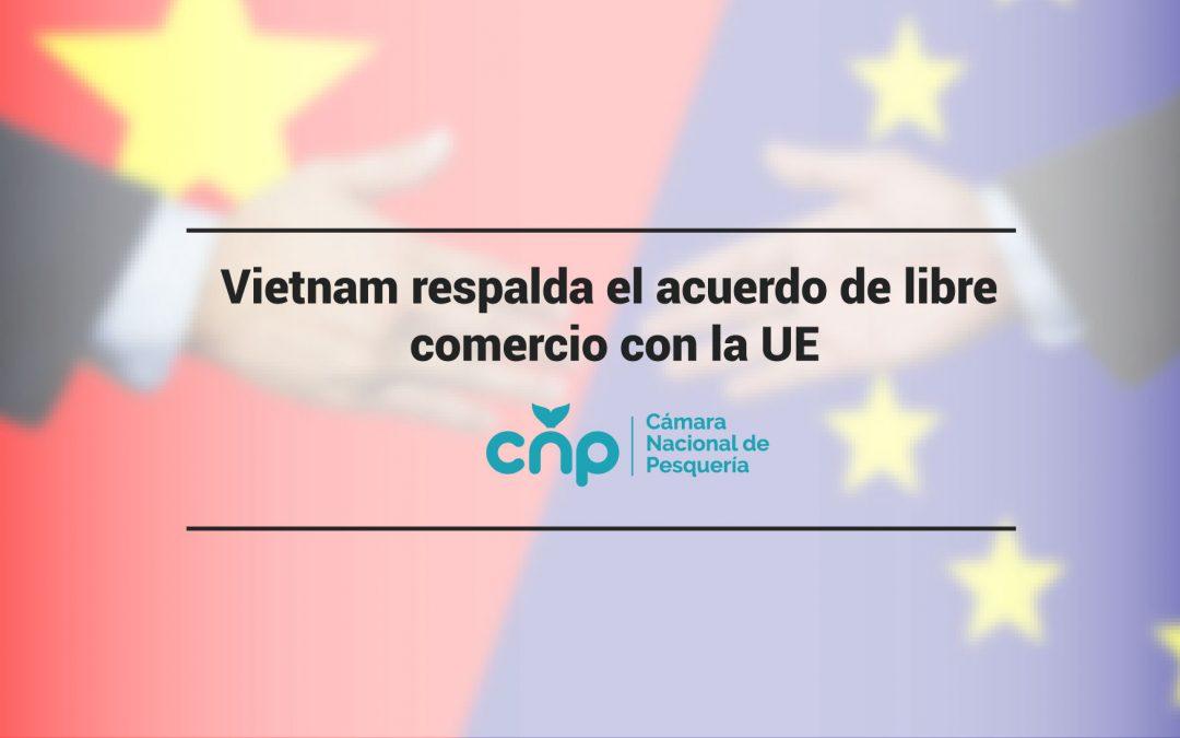 Vietnam respalda el acuerdo de libre comercio con la UE